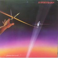 """Supertramp – """"...Famous Last Words..."""""""