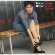 Maria Nayler ‎– Naked And Sacred
