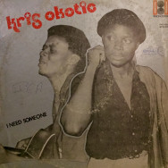 Kris Okotie - I need someone