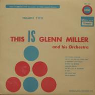 Glenn Miller - This is Glenn Miller and His Orchestra vol.2
