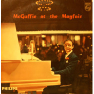 Bill McGuffie Quartet, The - McGuffie at the Mayfair