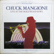Chuck Mangione – An Evening Of Magic - Live At The Hollywood Bowl