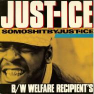 Just-Ice – Somoshitbyjust-ice / Welfare Recipient's