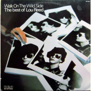 Lou Reed ‎– Walk On The Wild Side - The Best Of Lou Reed