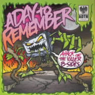 A Day To Remember ‎– Attack Of The Killer B-Sides