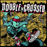 DoublexCrossed ‎– Break These Chains
